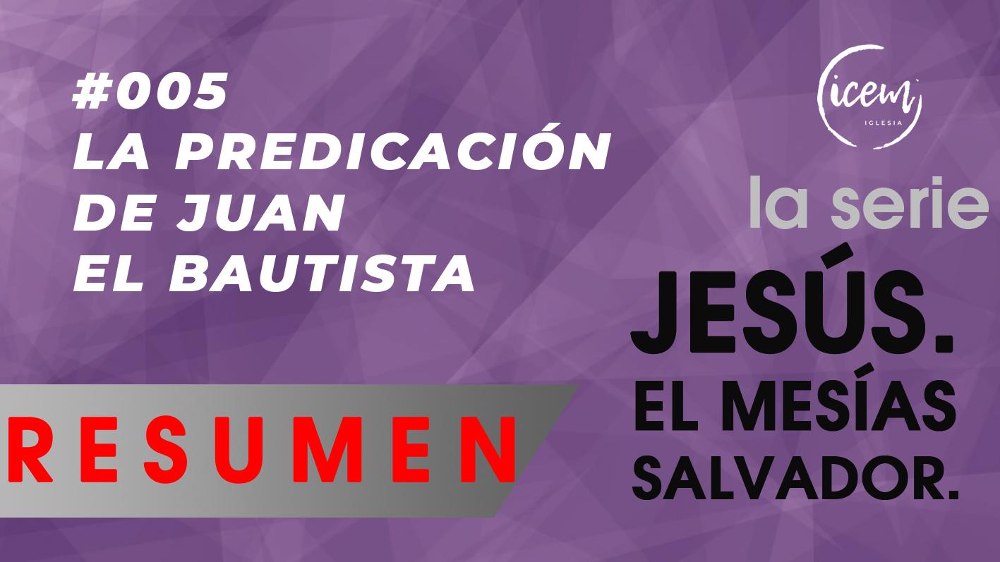 LA PREDICACIÓN DE JUAN EL BAUTISTA