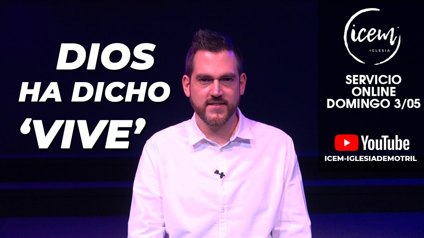 DIOS HA DICHO 'VIVE'