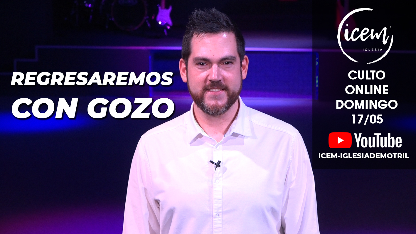 REGRESAREMOS CON GOZO