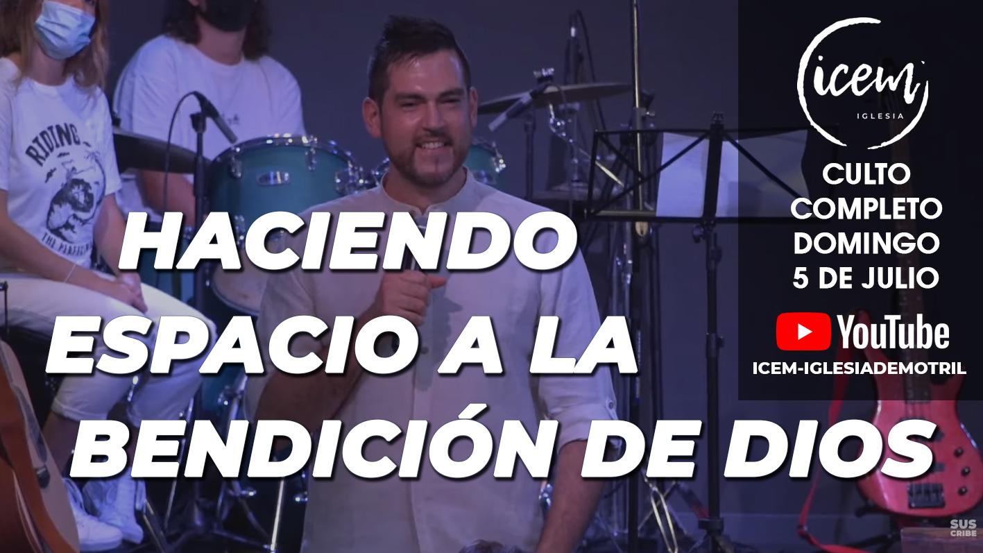 HACIENDO ESPACIO PARA LA BENDICIÓN DE DIOS
