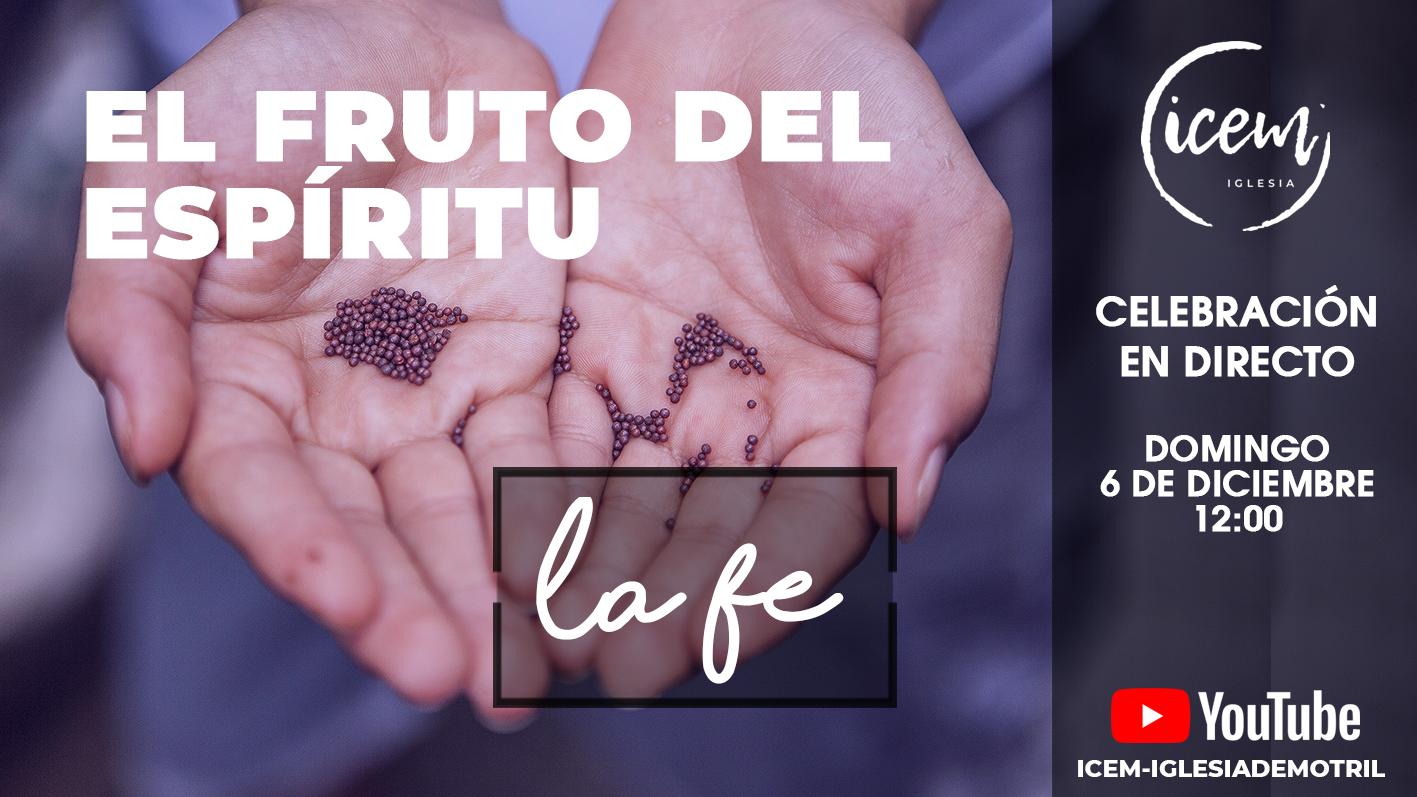 EL FRUTO DEL ESPÍRITU [LA FE]