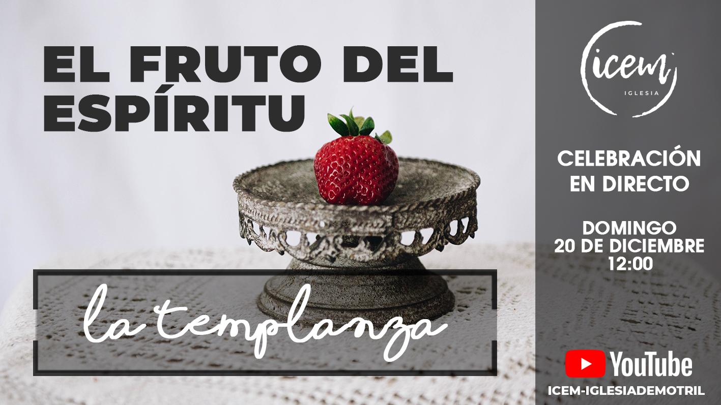 EL FRUTO DEL ESPÍRITU [LA TEMPLANZA]