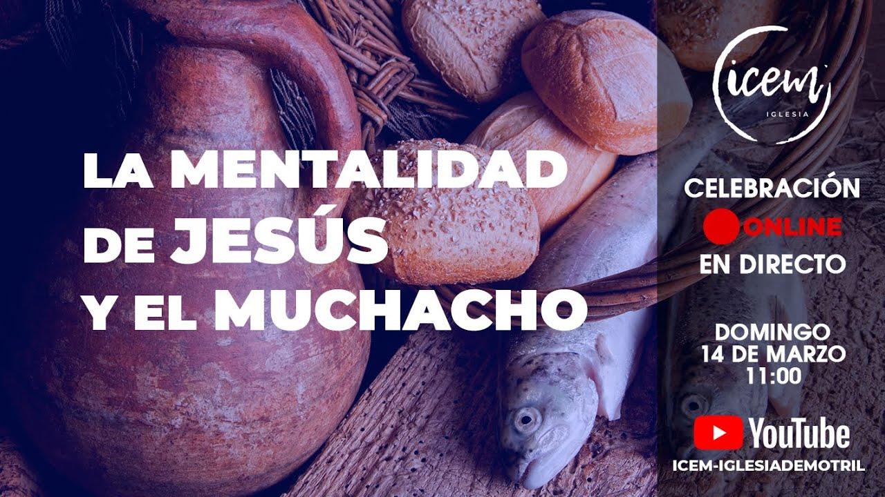 LA MENTALIDAD DE JESÚS Y EL MUCHACHO